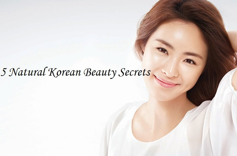 Natural Korean Beauty Secrets